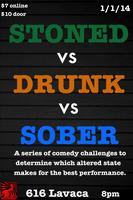 Stoned vs Drunk vs Sober: A Standup Comedy Competition