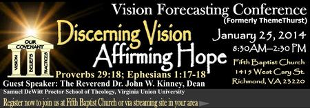 2014 Vision Forecasting Conference (Formerly...