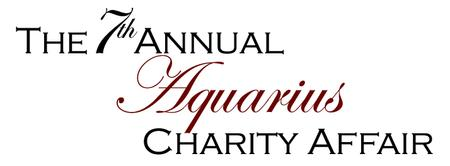 The 7th Annual Aquarius Charity Affair