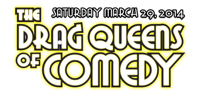The Drag Queens of Comedy: Early Show