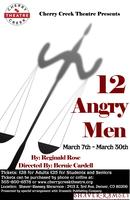 12 Angry Men  Saturday March 15, 2014 7:30pm