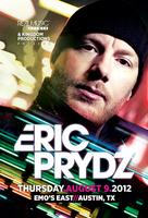 Eric Prydz @ Emo's East [Aug 9th]