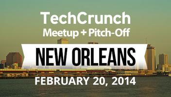 TechCrunch Meetup: New Orleans February 20, 2014
