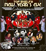Top Shelf's  New Year's Eve Extravaganza! San...