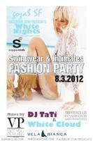 FASHION PARTY at SUPPERCLUB - FRIDAY AUGUST 3