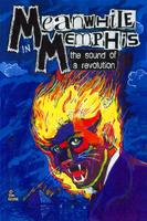"""MEANWHILE IN MEMPHIS: The Sound Of A Revolution""..."