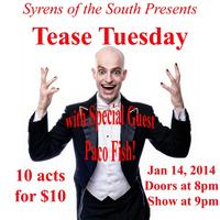 Syrens of the South Presents: Tease Tuesday w/ special...
