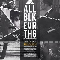Sun. Jan 19 | All Everything | Hosted by DC Black...
