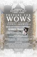 Prepare for WOWS - Karen Tran Floral Showcase