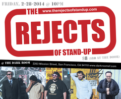 The Rejects Of Stand-Up (February 2014)