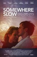 Somewhere Slow (stars Jessalyn Gilsig)