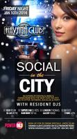 Friday Jan 10th 2014: Social in the city at Havana Club