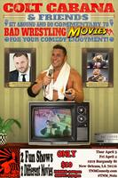 TNM presents: Colt Cabana & Friends Wrestling Movie...