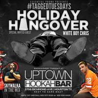 #TaggedTuesdays: Holiday Hangover ft Whiteboy Chris