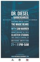 Dr. Diesel w/ Barbershreds featuring The Magic Beans...
