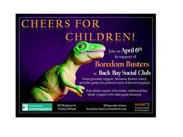 """Cheers for Children!"" A Boredom Busters Fundraiser by..."