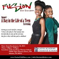 "Fusion Teen Talk Show ""A Day in the Life of a Teen""..."