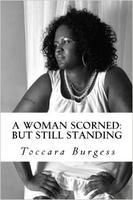 A Woman Scorned: But Still Standing Book Release Party