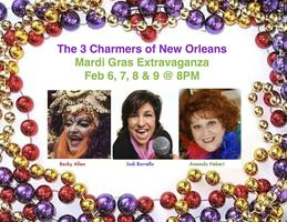3 Charmers Mardi Gras SHOW! 8PM on Feb. 9th Sunday