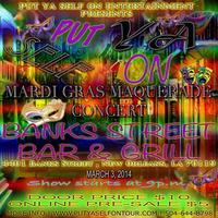 PUT YA SELF ON MARDI GRAS MASQUERADE CONCERT