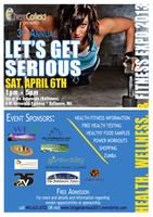 """3rd Annual """"Lets Get Serious"""" Health, Wellness, &..."""