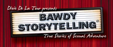 Bawdy Storytelling's 'And I never saw that Person...