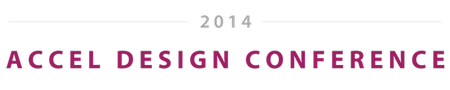Accel Design Conference