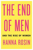 The End of Men: Hanna Rosin in conversation with Slate...