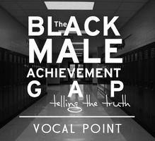 Live Taping of Vocal Point: The Black Male Achievement...