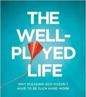 The Well-Played Life with Dr. Len Sweet