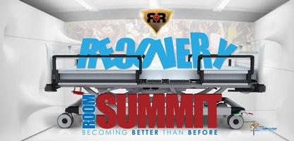 "RECOVERY ROOM SUMMIT ""BECOMING BETTER THAN BEFORE"""