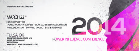 THE 2014 POWER INFLUENCE CONFERENCE