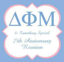 Delta Phi Mu & Something Special 25th Anniversary...