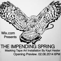 The Impending Spring - Wix Gallery Opening