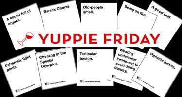 Yuppie Friday 'Cards Against Humanity' Happy Hour for...
