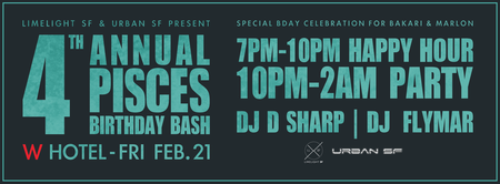 The 4th Annual Pisces Birthday Bash!!!