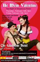 BE MEIN VALENTINE! W/ SKIN TIGHT OUTTA SIGHT & BOYLESQUE...
