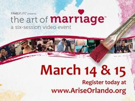 The Art of Marriage - Arise Christian Church