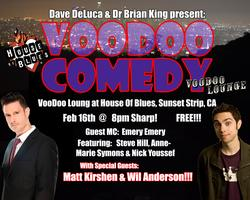 VooDoo Comedy at the House of Blues LA!!!  Feb 16th,...