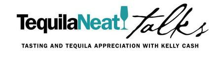 TequilaNeat Talks - Tequila Seminar and Guided Tasting
