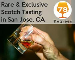 Exclusive and Rare Scotch Tasting | San Jose, CA