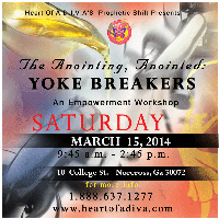 """The Anointing, Anointed: Yoke Breakers"""