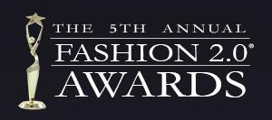 THE 5TH ANNUAL FASHION 2.0 AWARDS CEREMONY