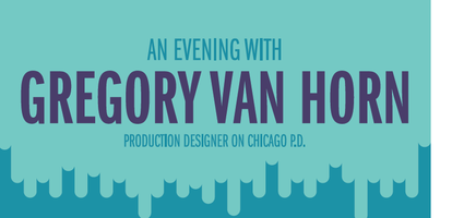 An Evening with Production Designer Gregory Van Horn!