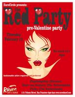 Raving Red Party at the Raven, A pre-Valentine Party!