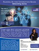 Playing By The Unwritten Rules Networking Series