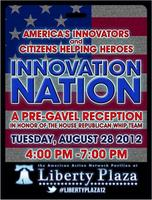 INNOVATION NATION: A Pre-Gavel Reception Honoring the...