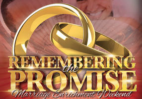 Remembering the Promise - Marriage Enrichment Weekend