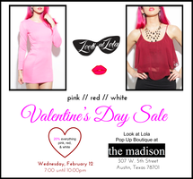 Valentine's Day Happy Hour & Sale- Look at Lola Pop Up...