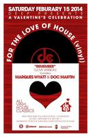 """DEEP-LA presents  FOR THE LOVE OF HOUSE """"REMEMBER""""..."""